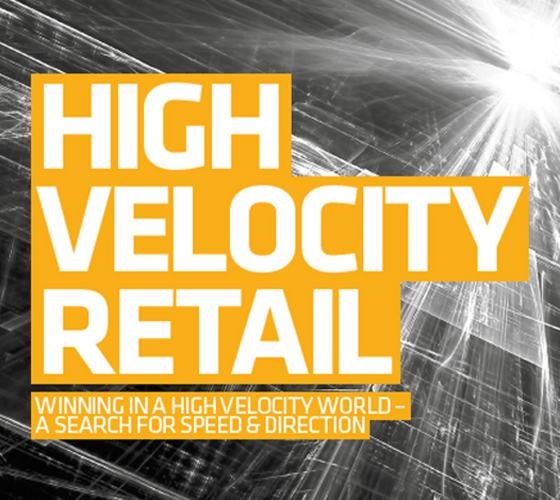 High Velocity Retail report