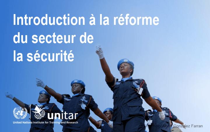 Introduction à la réforme du secteur de la sécurité