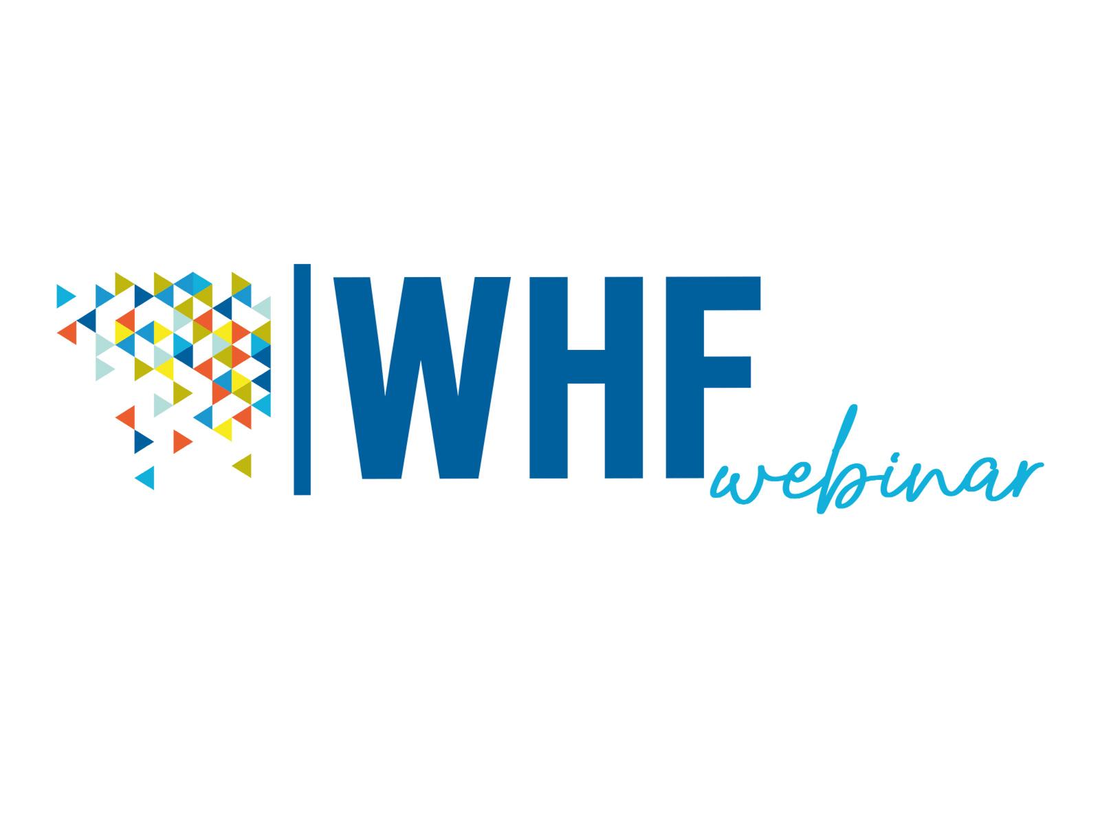 WHF Webinar Series