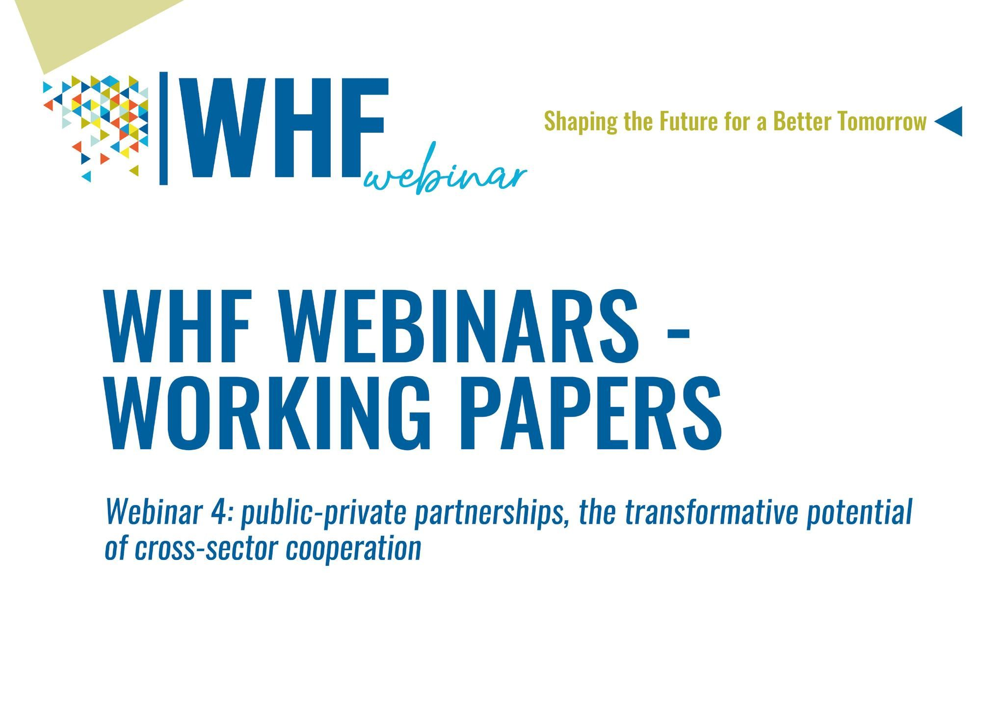 WORKING PAPERS  WHFWebinar 4: P3 and the transformative potential of cross-sector cooperation