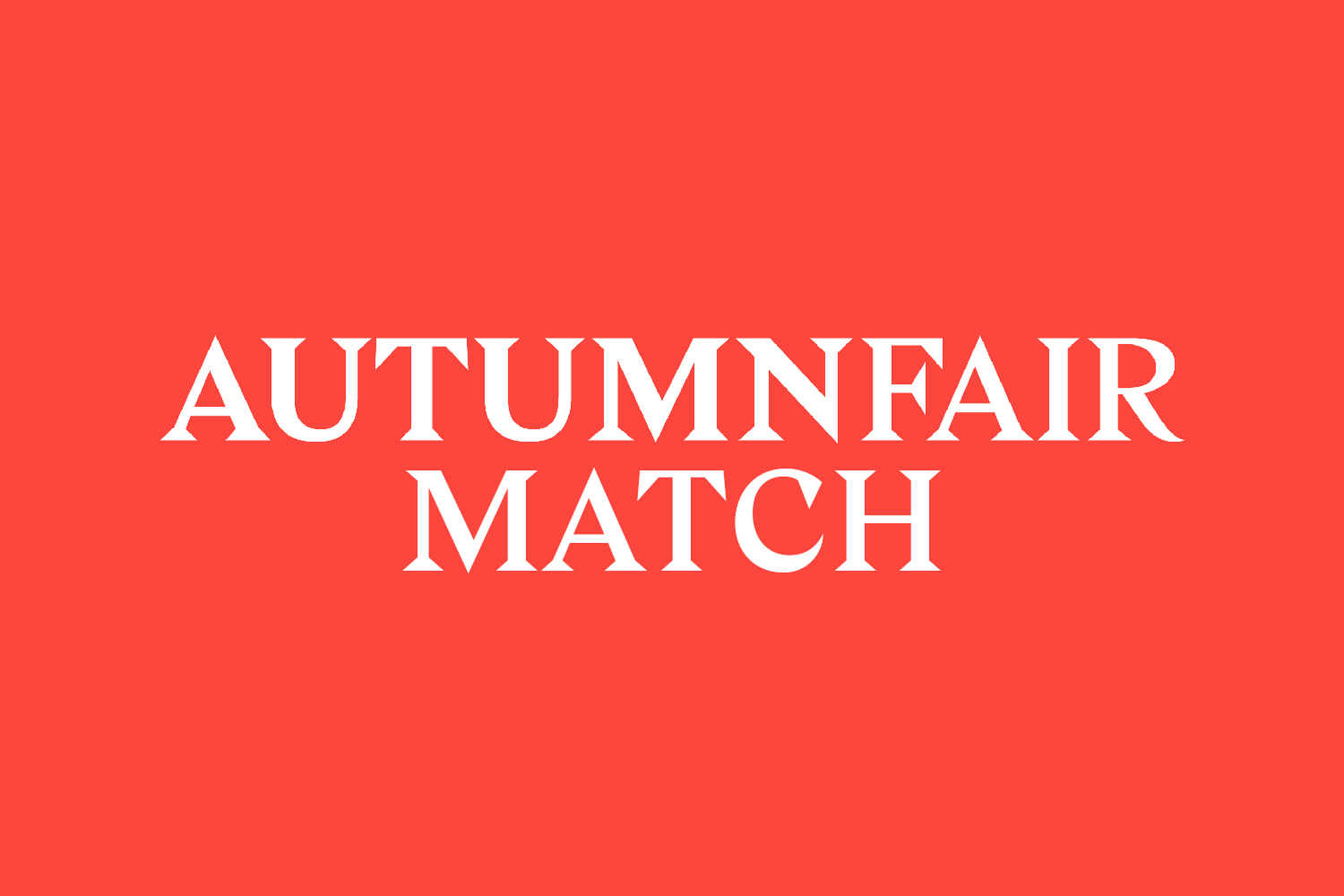 autumn fair match