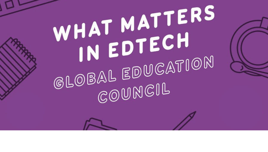 What Matters in EdTech - Global Education Council