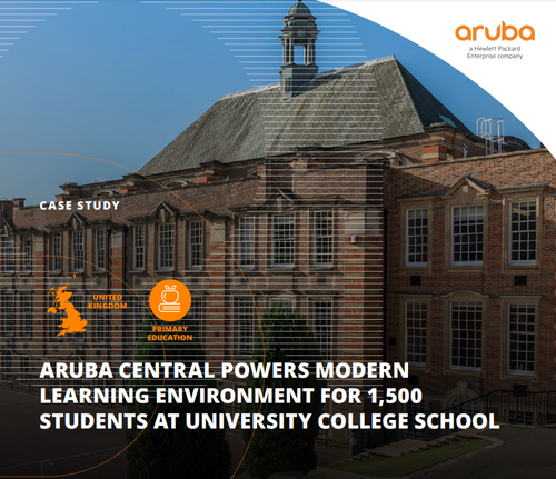 Case Study: Aruba Central powers modern learning environment for 1,500 students at University College School