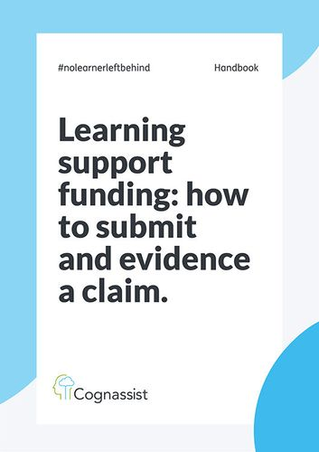 Learning Support Funding: how to submit and evidence a claim.