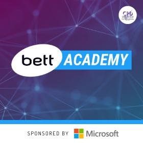 Bett Academy: Microsoft Teams