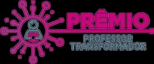 Prêmio Professor Transformador mobiliza educadores em todo o país