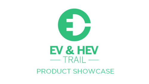 PRODUCTS FOR THE WEEK: EV & HEV TRAIL