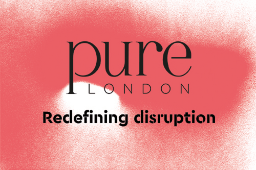 Pure london launches its new campaign manifesto: 'redefining disruption'