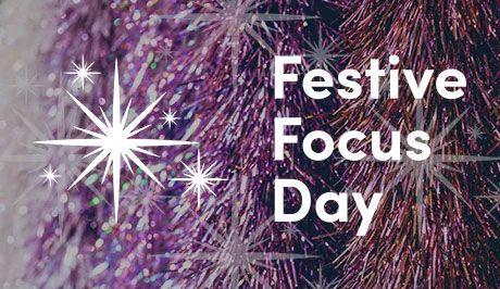 Festive Focus Day