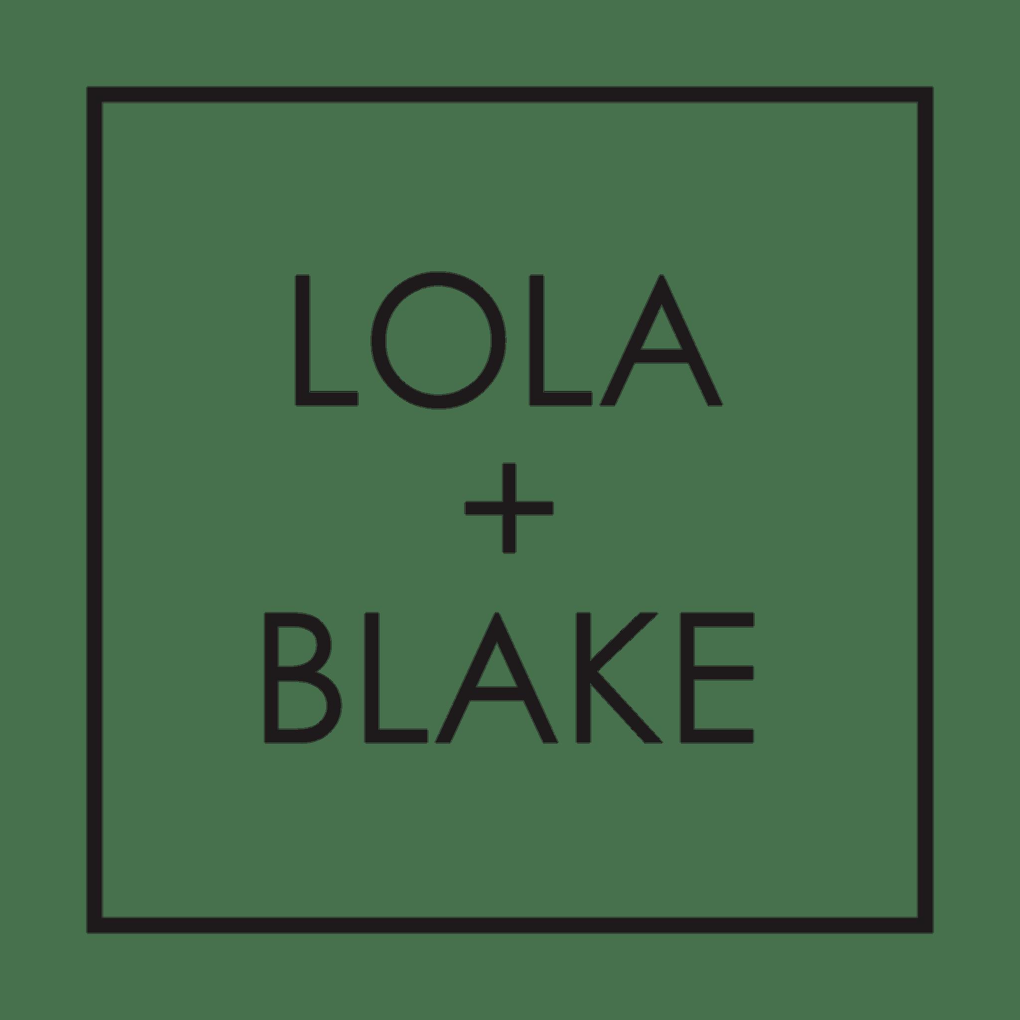 LOLA + BLAKE
