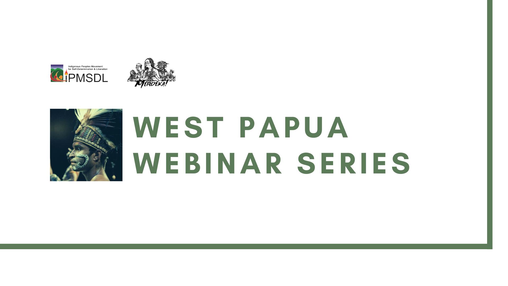 West Papua Webinar Series