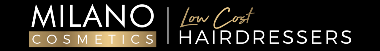 Milano Cosmetics - Low Cost Hairdressers