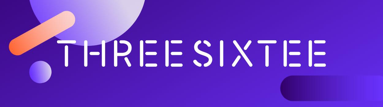 Three Sixtee