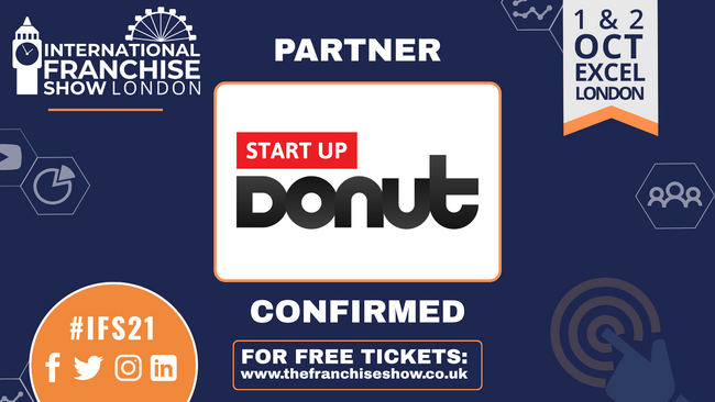Start Up Donut have partnered with The International Franchise Show for the upcoming event on 24th and 25th November 2021