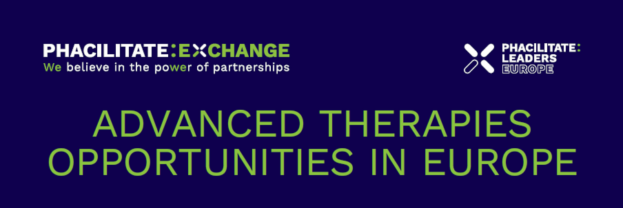 advanced therapies opportunities in europe phacilitate leaders europe ATMPs
