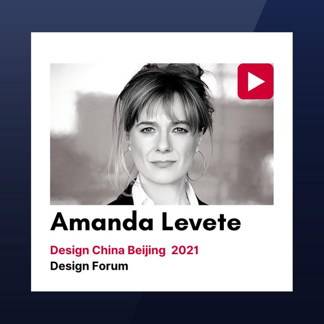 """""""设计中国北京""""2021设计论坛视频回顾:Amanda Levete"""