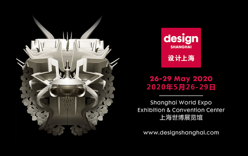 DESIGN SHANGHAI ANNOUNCES 2020 FAIR POSTPONED TO 26-29 MAY 2020