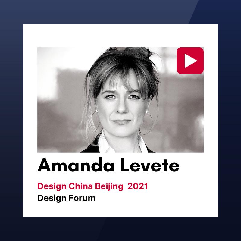 Design China Beijing 2021 Forum Talks: Amanda Levete