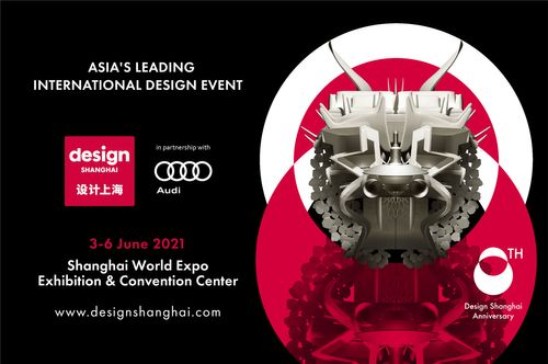 OPEN FOR BUSINESS: ASIA'S LARGEST INTERNATIONAL DESIGN EVENT, DESIGN SHANGHAI ANNOUNCES GLOBAL LINE-UP OF THE WORLD'S LEADING DESIGNERS AND BRANDS THIS JUNE