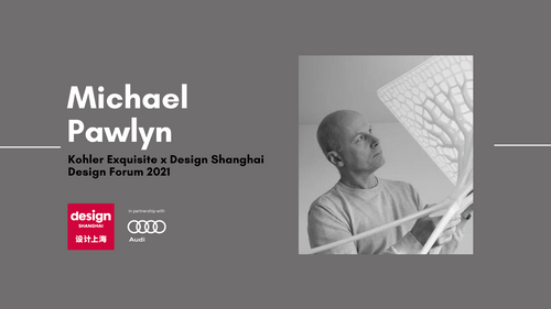 Design Shanghai 2021 Forum Video - MICHAEL PAWLYN: SUSTAINABILITY IS NO LONGER ENOUGH——THE ARCHITECTURE OF POSSIBILITY