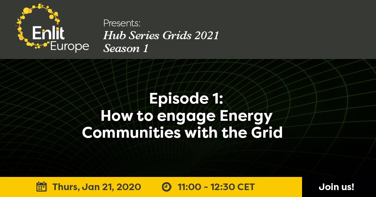 Hub Series Grids 2021 Season 1 Episode 1: Energy Communities
