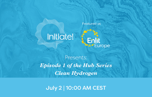 Join Episode 1 of the Initiate Hub Series on Clean Hydrogen