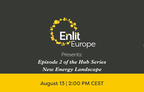 Episode 2 of the Hub Series New Energy Landscape - 13 August