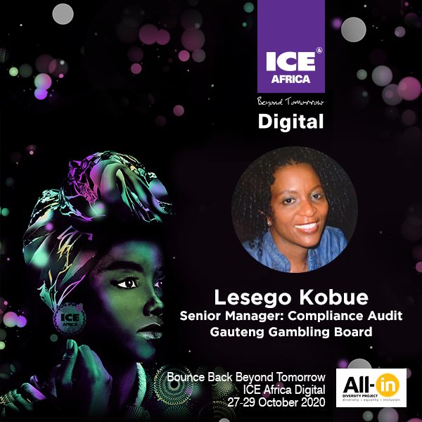 Women In Gaming: Lesego Kobue Senior Manager: Compliance Auditor , Gauteng Gambling Board