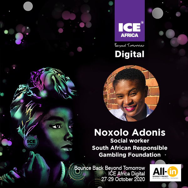 Women In Gaming: Miss Noxolo Adonis, Social Worker,South African Responsible Gambling Foundation