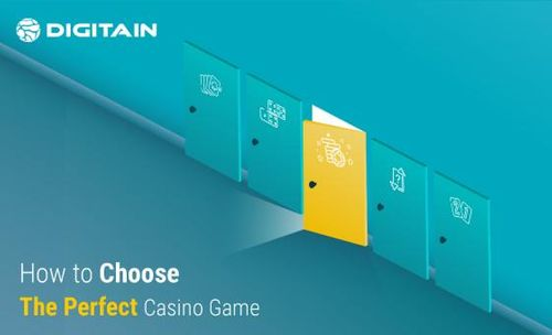 How To Choose The Perfect Casino Game