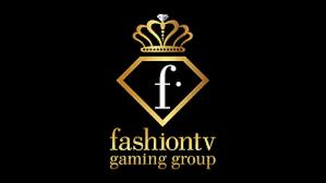 Fashion TV Gaming Group