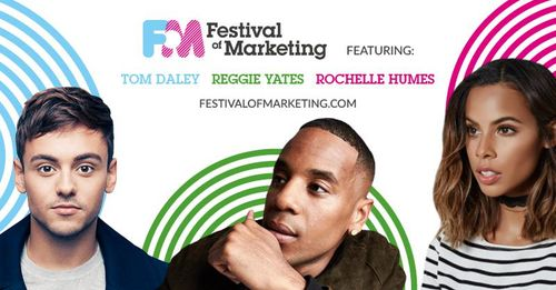 Tom Daley, Rochelle Humes & Reggie Yates headline the Festival of Marketing!