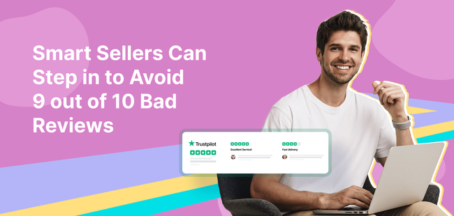 New Research Shows That Smart Sellers Can Step in to Avoid 9 out of 10 Bad Reviews