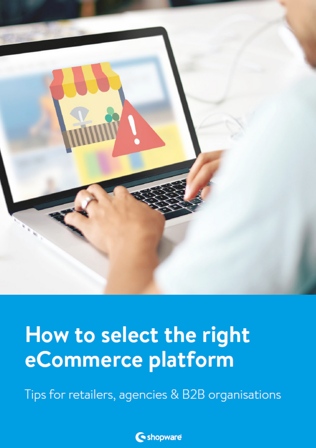 Whitepaper: How to select the right eCommerce platform