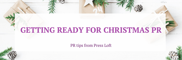 Getting ready for Christmas PR