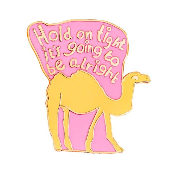 Hold on Tight Enamel Pin Badge