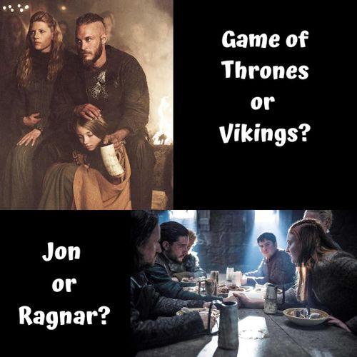 Jon Snow or Ragnor Lothbrok
