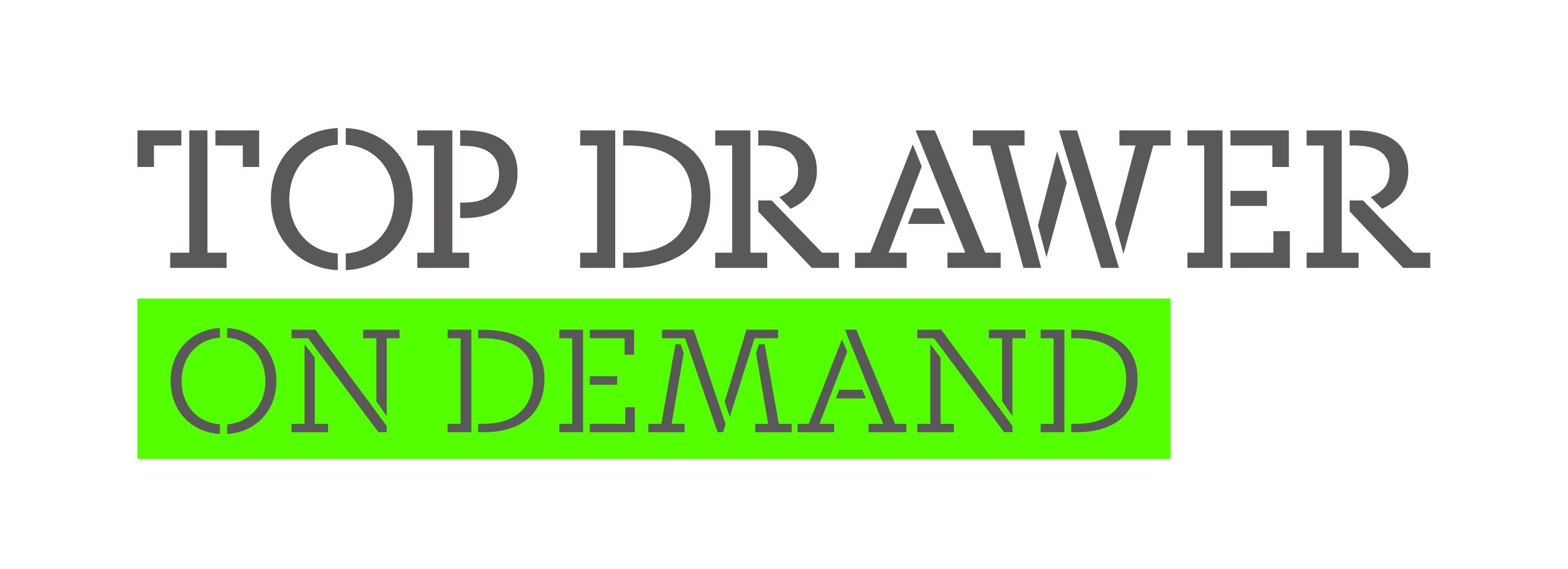 Top Drawer On Demand launched