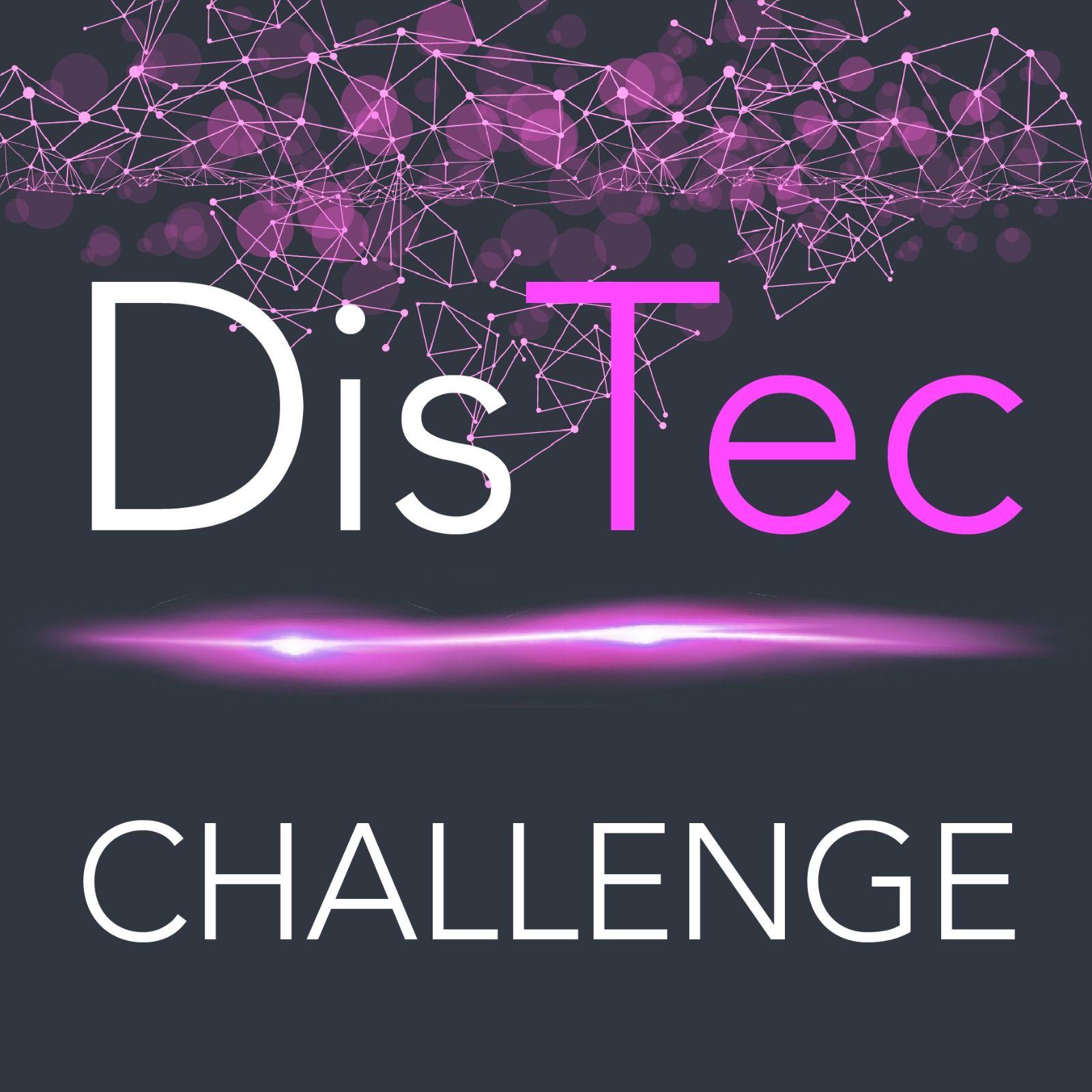 DisTec Challenge
