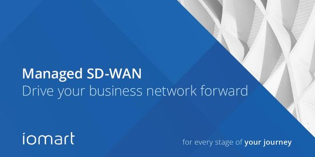 iomart Expands Network Services With Managed SD-WAN