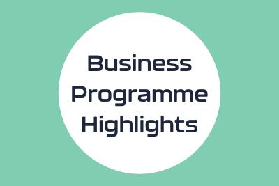 Business programme highlights