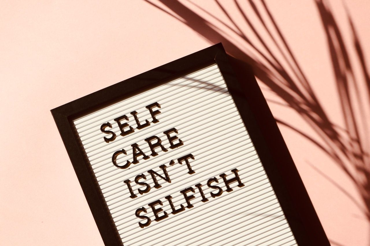 Don't forget to look after yourself!