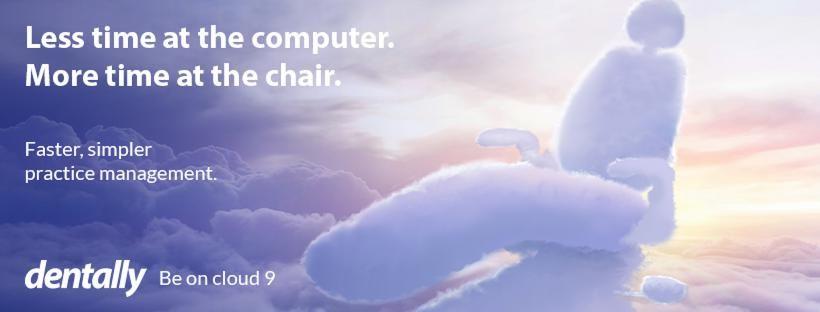 Dentally:  be on cloud 9