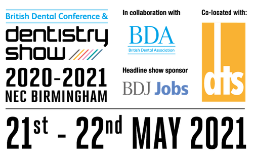 The British Dental Conference and Dentistry Show will take place 21st-22nd May 2021 at Birmingham NEC