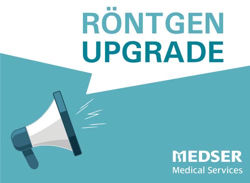 Röntgen Upgrade!