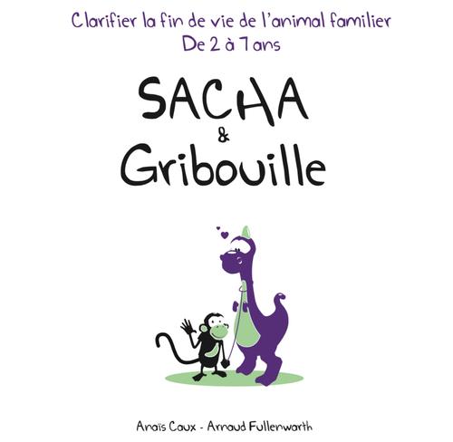 ANIMA CARE édite « Sacha & Gribouille »  qui explique aux enfants de 2 à 7 ans la fin de vie de leur animal familier et donne des conseils aux parents.
