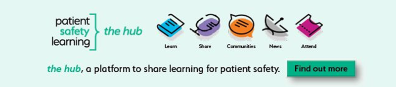 Patient Safety Learning and the hub