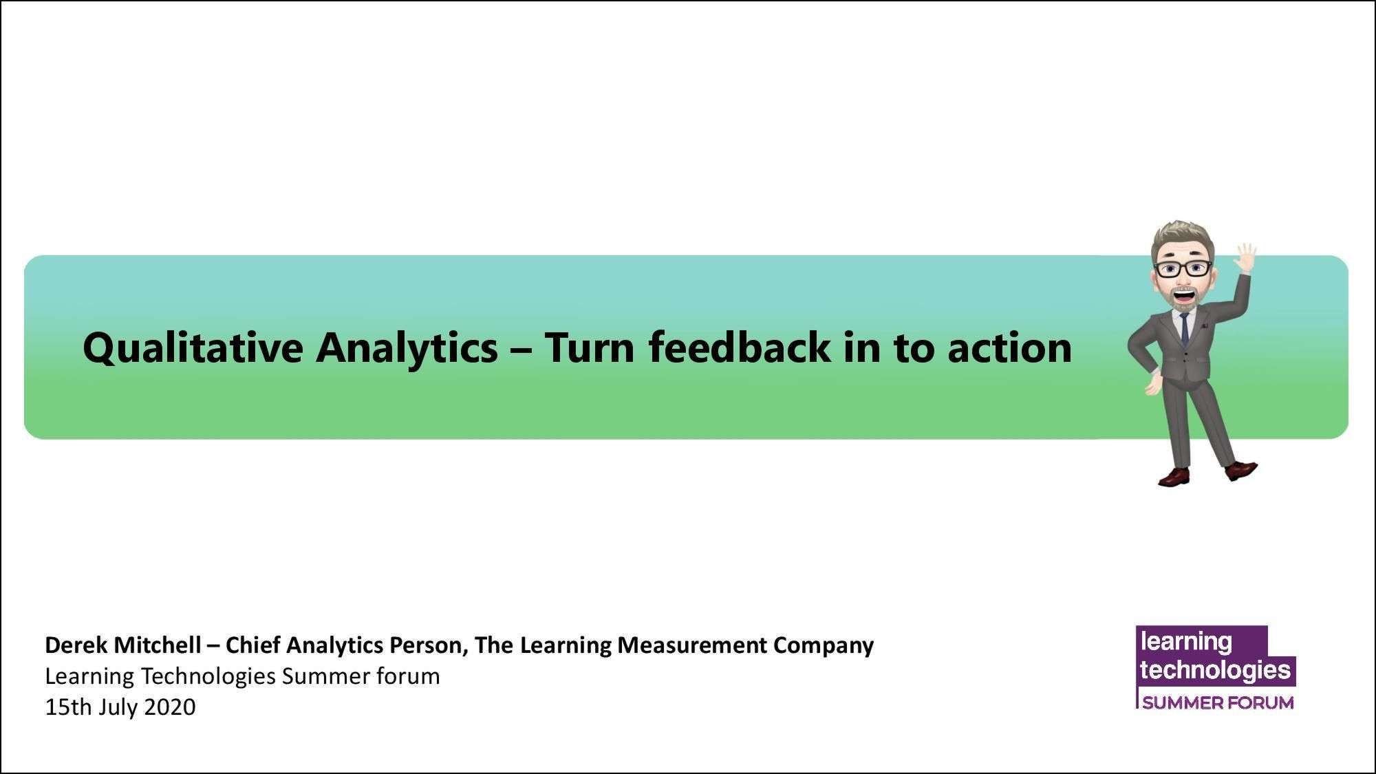 Qualitative Analytics – Turn feedback in to action