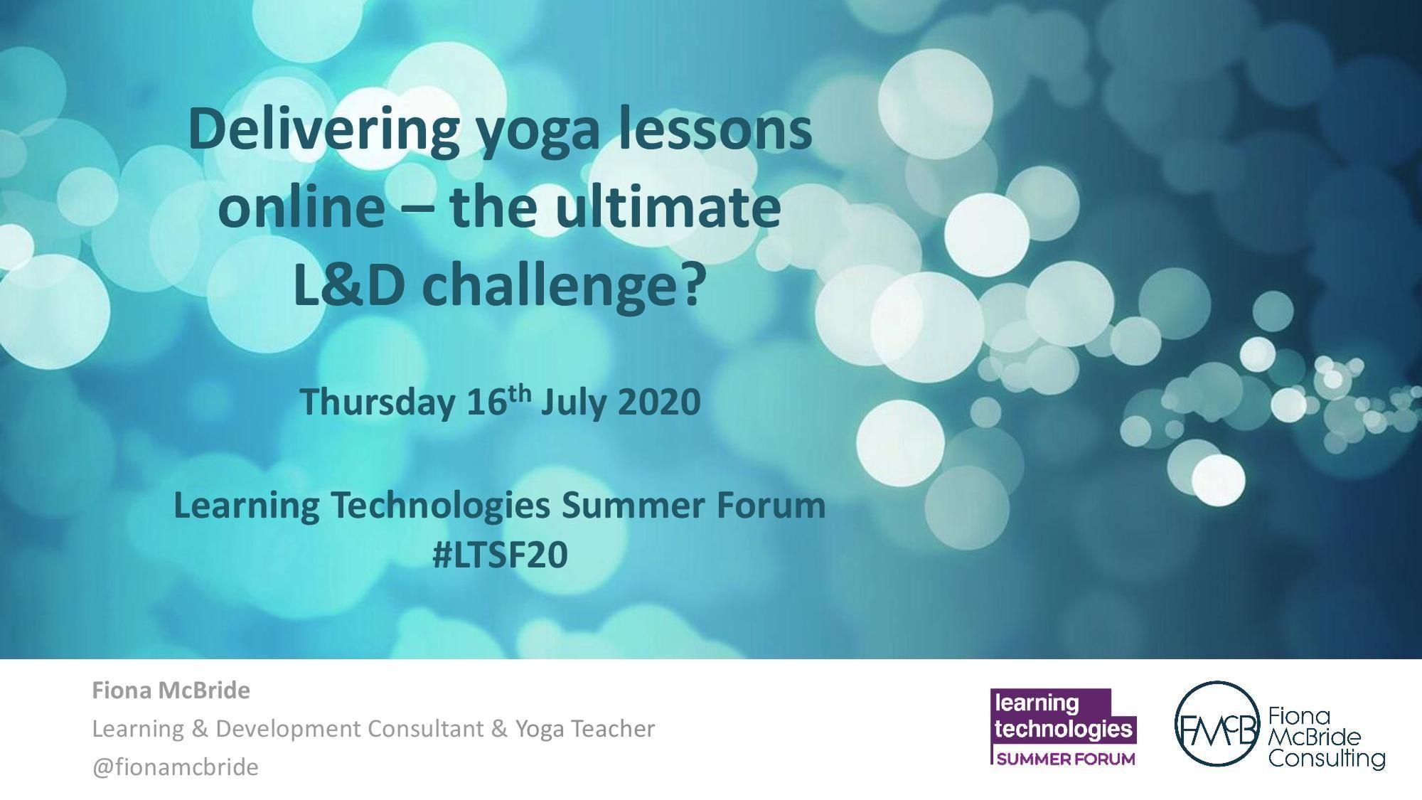 Delivering yoga lessons online - the ultimate L&D challenge?