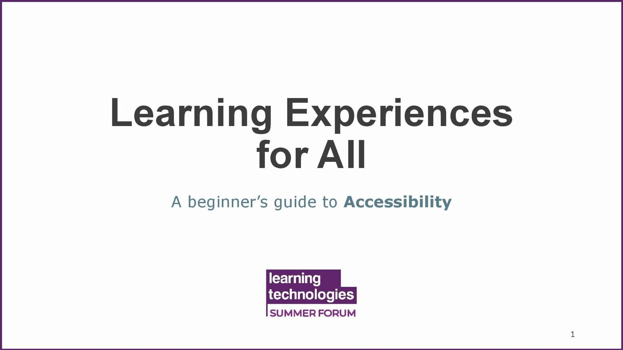Learning experiences for all: A beginner's guide to accessibility